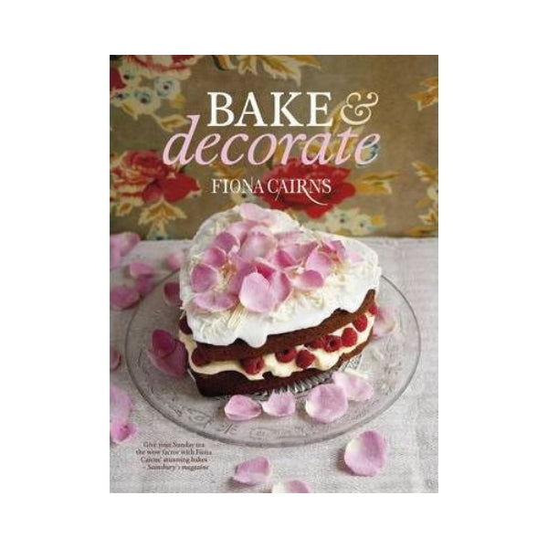 Bake & Decorate (Paperback)  - Fiona Cairns