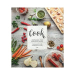 Cook:   Visualize The Perfect Plate - A photographic guide to cooking from scratch - Parragon Books