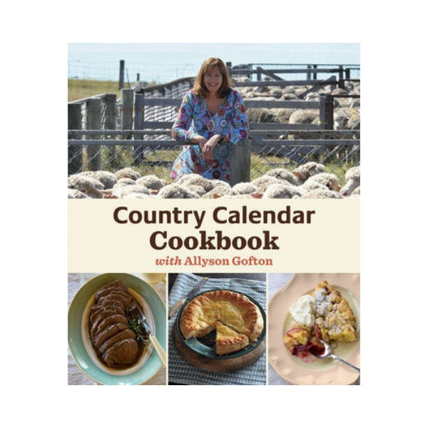 Country Calendar Cookbook - Allyson Gofton