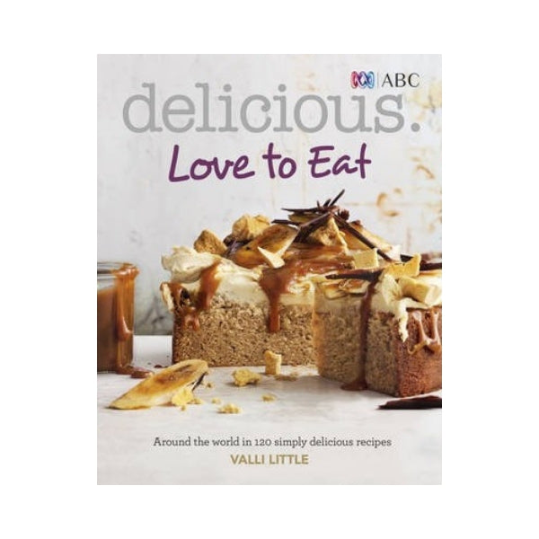 Delicious: Love to Eat - Valli Little