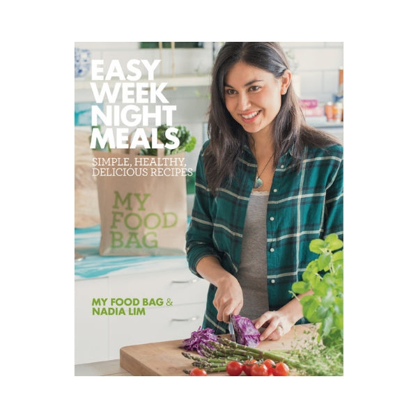 Easy Week Night Meals  - My Food Bag & Nadia Lim