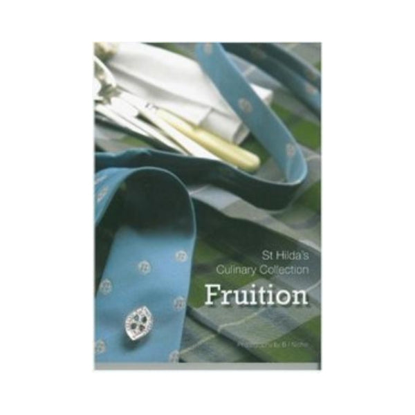 Fruition - St Hilda's Collegiate School (Dunedin)