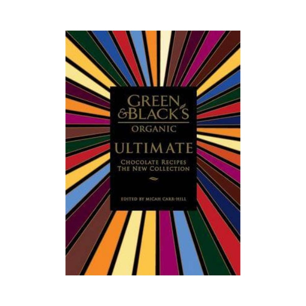 Ultimate Chocolate Recipes: The New Collection - Green & Black's Organic