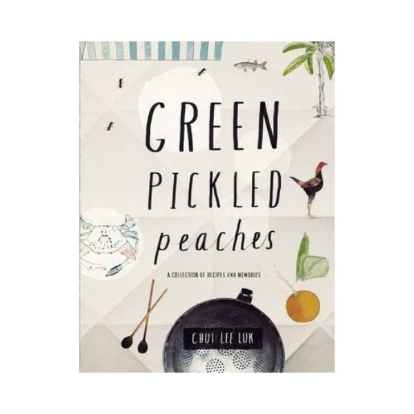 Green Pickled Peaches - Chui Lee Luk