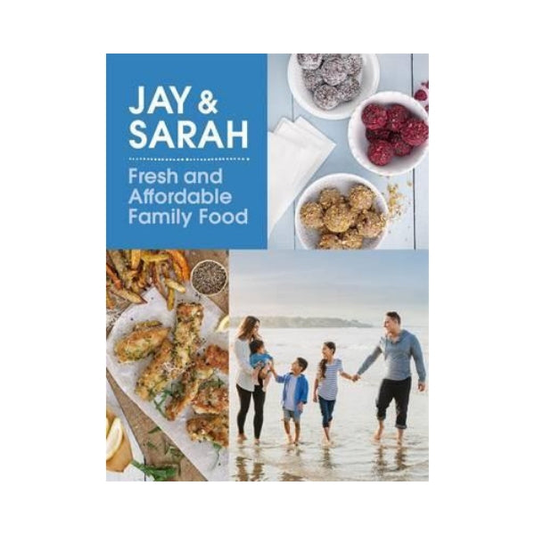 Jay & Sarah:  Fresh & Affordable Family Food