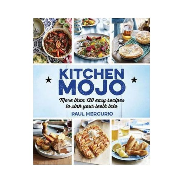 Kitchen Mojo - Paul Mercurio