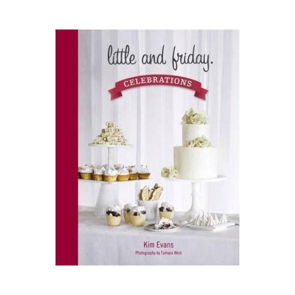 Little and Friday Celebrations - Kim Evans