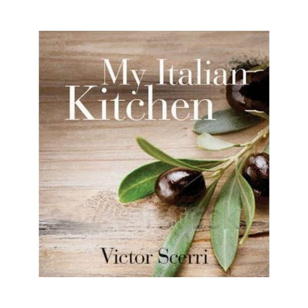 My Italian Kitchen - Victor Scerri
