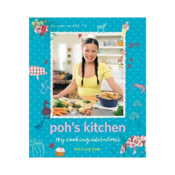 Poh's Kitchen - Poh Ling Yeow