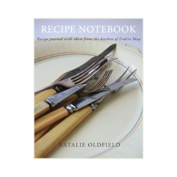 Recipe Notebook - Natalie Oldfield