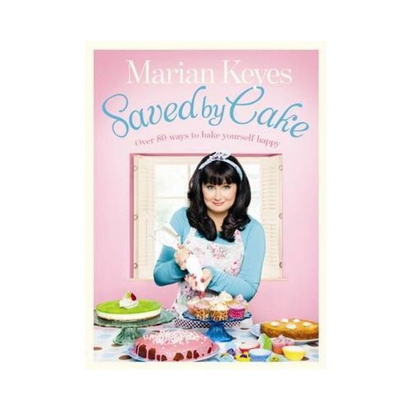 Saved by Cake - Marion Keyes