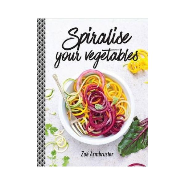 Spiralise your Vegetables