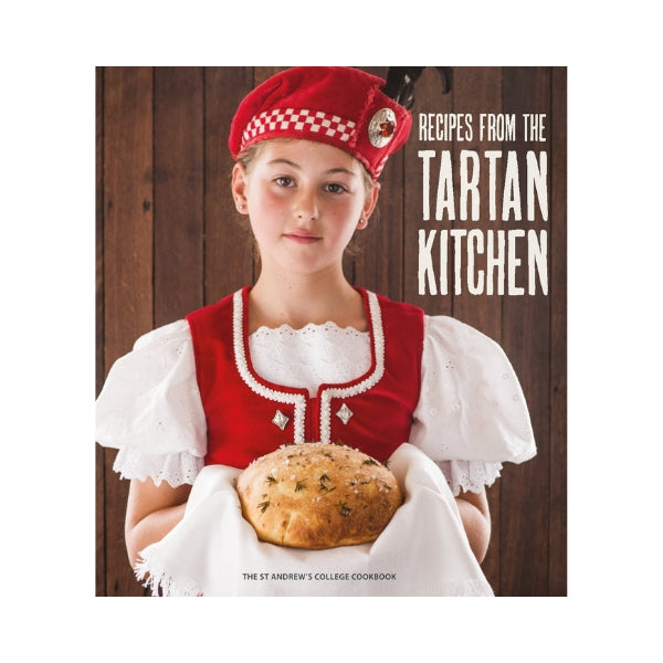 Recipes from the Tartan Kitchen - St Andrews College