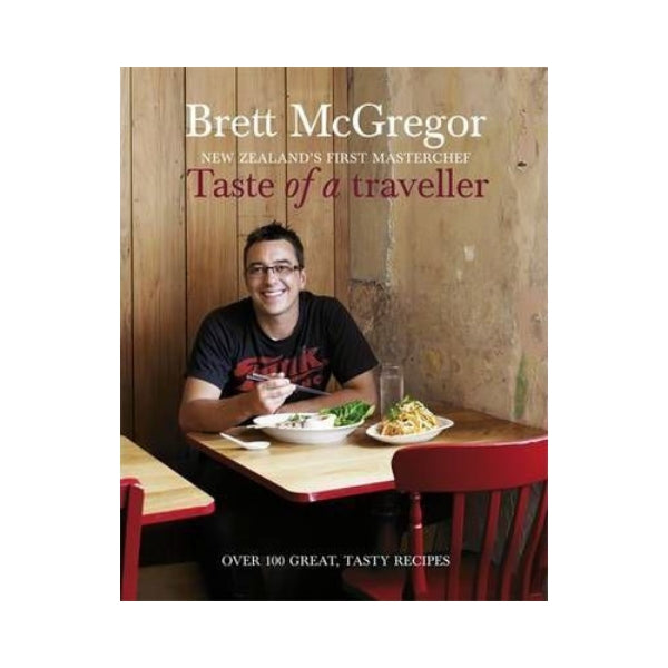 Taste of a Traveller (Signed) - Brett McGregor