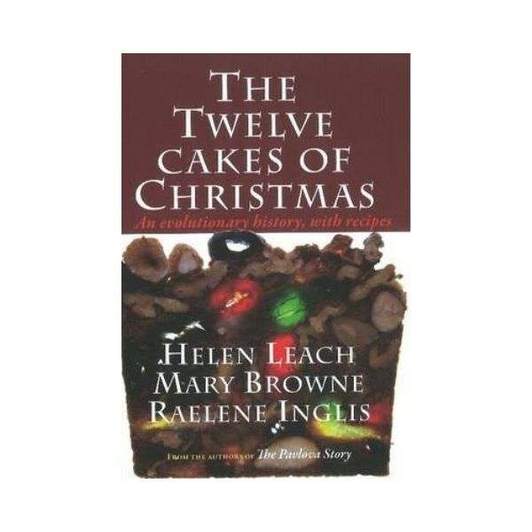 The Twelve Cakes of Christmas - signed by Mary Browne