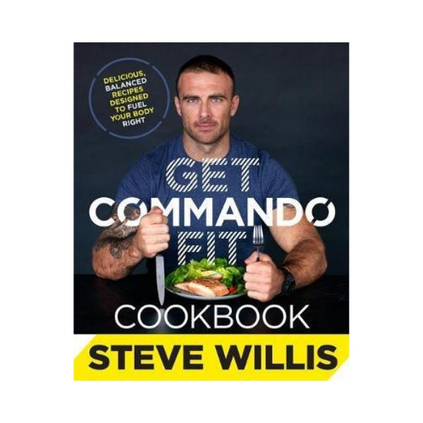 Get Commando Fit - Steve Willis