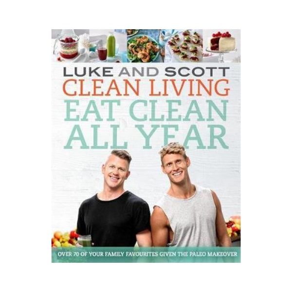 Clean Living - Eat Clean all Year