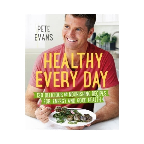 Healthy Every Day - Pete Evans