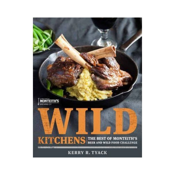 Wild Kitchens - Kerry R. Tyack