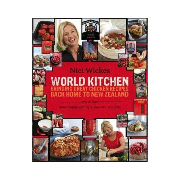 World Kitchen - Bringing great Chicken recipes back to New Zealand