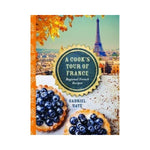 A Cook's Tour of France - Gabriel Gate