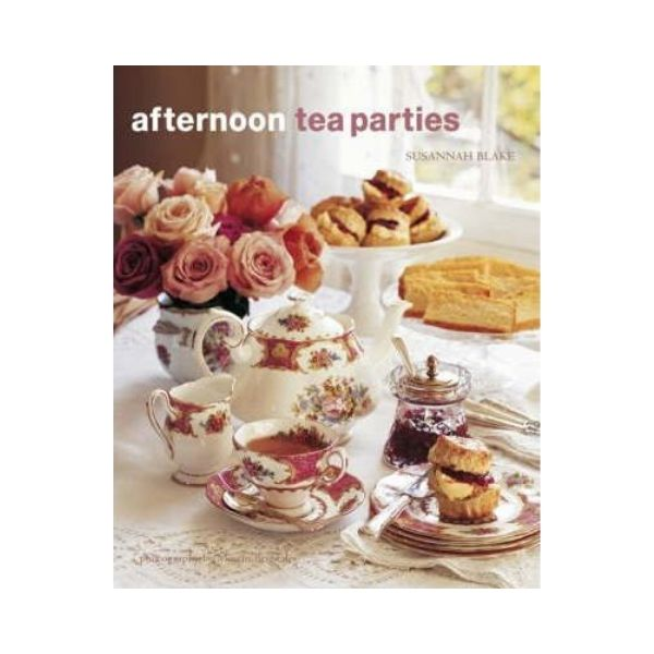 Afternoon Tea Parties - Susannah Blake
