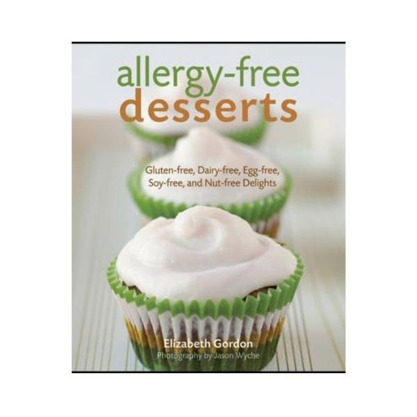 Allergy-free Desserts - Elizabeth Gordon
