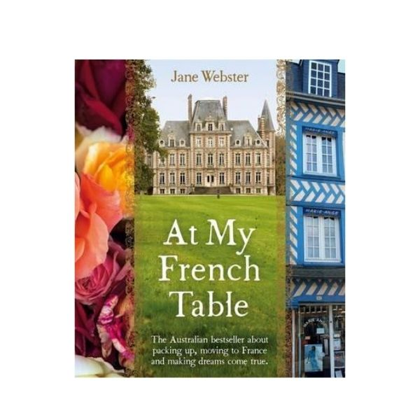 At My French Table - Jane Webster