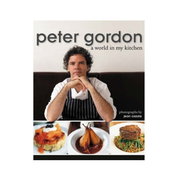 A World in my Kitchen - Peter Gordon