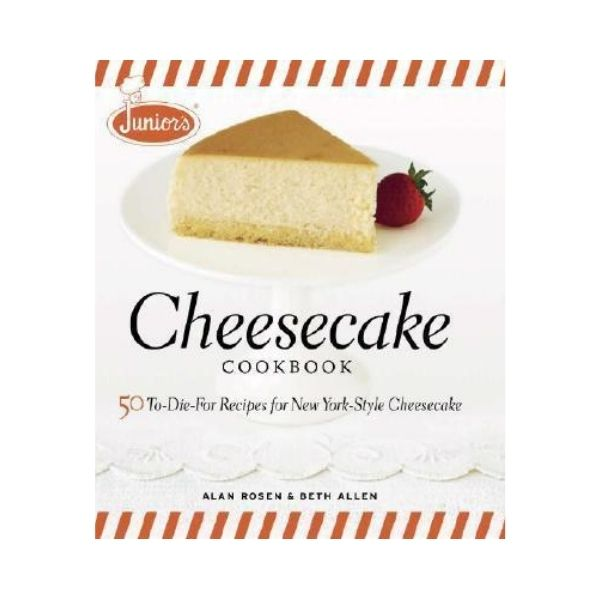 Cheesecake Cookbook - Juniors Restaurant