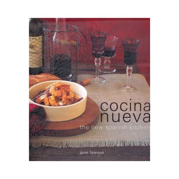 Cocina Nueva:  The New Spanish Kitchen