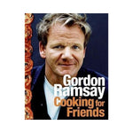 Cooking for Friends (Hardback) - Gordon Ramsay