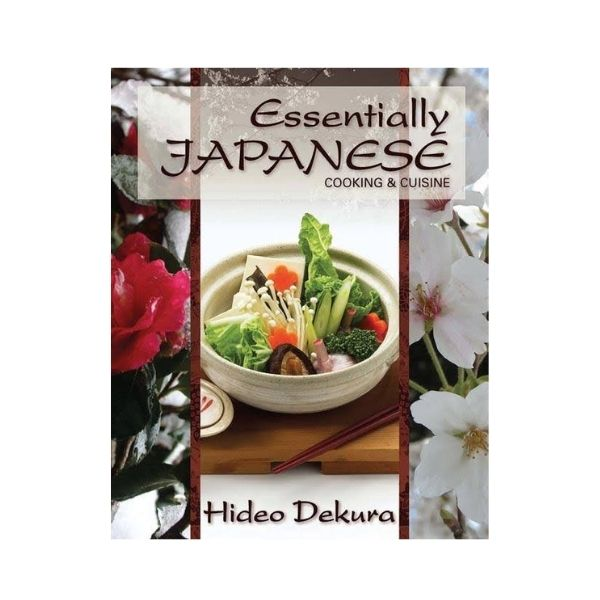 Essentially Japanese: Cooking & Cuisine - Hideo Dekura