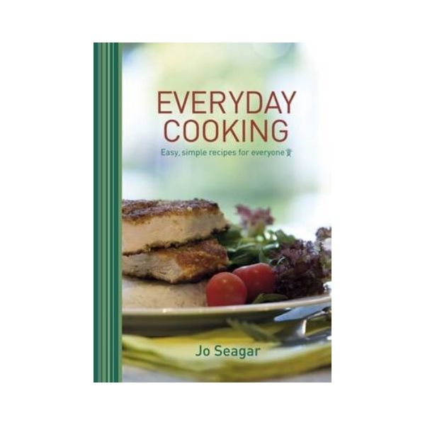 Everyday Cooking  - Jo Seagar