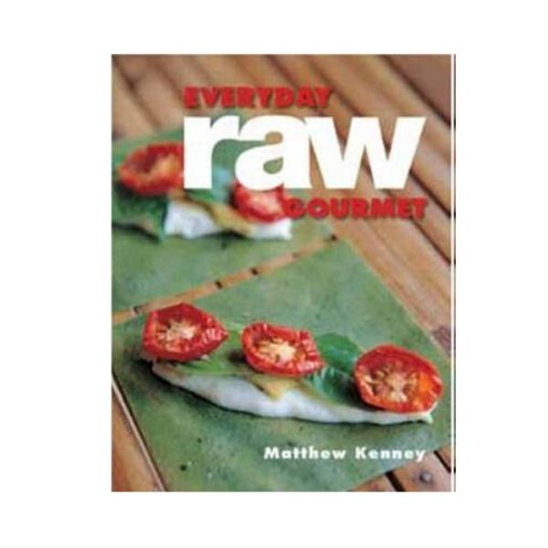 Everyday Raw Gourmet - Matthew Kenny