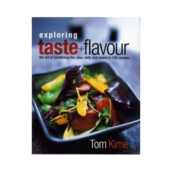 Exploring Taste and Flavour - Tom Kime