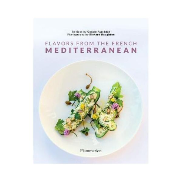 Flavors from the French Mediterranean - Gerald Passedat