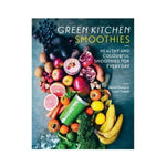 Green Kitchen Smoothies by David Frenkiel & Luise Vindahl