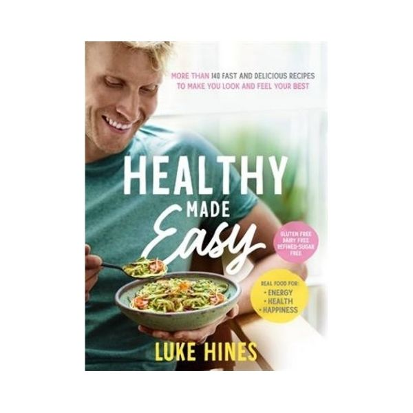 Healthy made Easy - Luke Hines