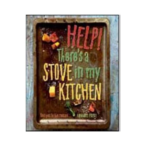 Help!  There's a Stove in my Kitchen - Annabel Frere