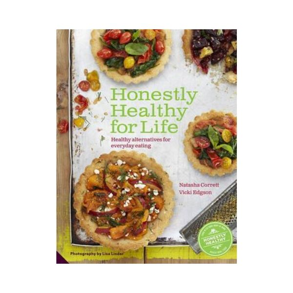Honestly Healthy for Life - Natasha Corrett & Vicki Edgson