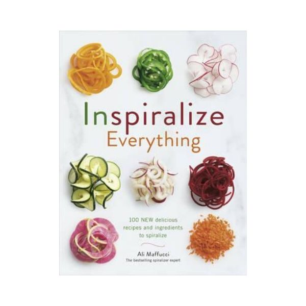 Inspiralize Everything - Ali Maffucci