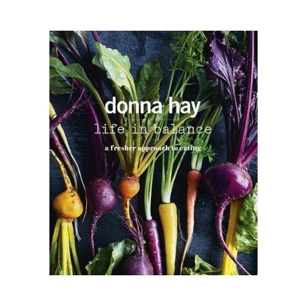 Life in Balance - Donna Hay