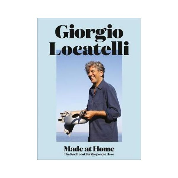 Made at Home - Giorgio Locatelli