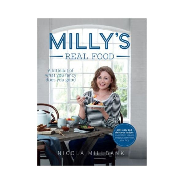 Milly's Real Food - Nicola Millbank