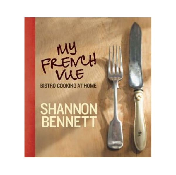 My French Vue - Shannon Bennett