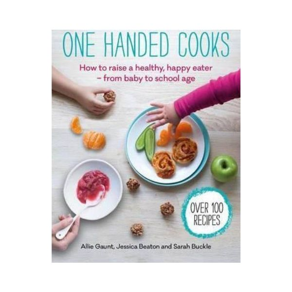 One Handed Cooks - Allie Guant, Jessica Beaton and Sarah Buckle