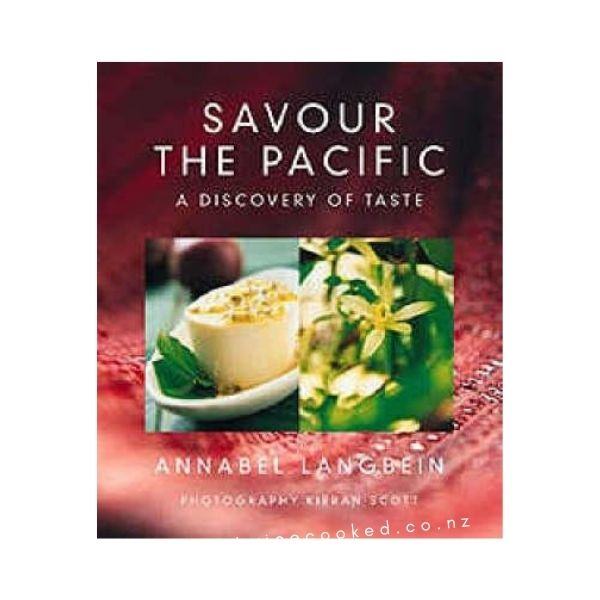 Savour the Pacific - Annabel Langbein
