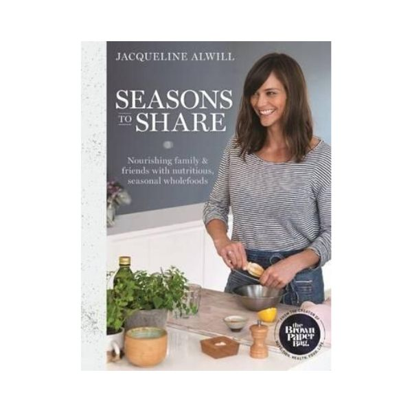 Seasons to Share - Jacqueline Alwill