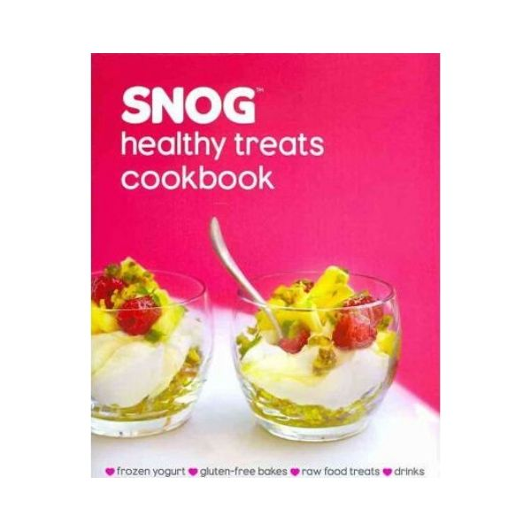 SNOG:  Healthy treats cookbook - Pablo Uribe